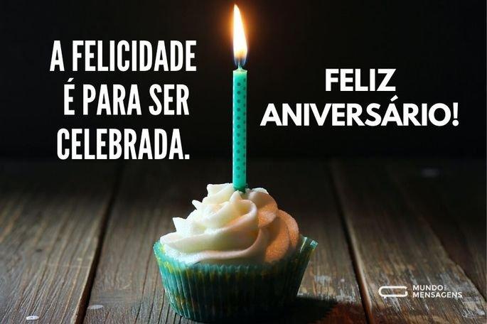 A felicidade é para ser celebrada. Feliz aniversário!