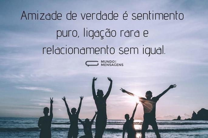 amizade de verdade é sentimento puro