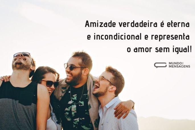 amizade verdadeira é eterna e incondicional