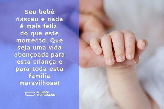 Seu bebê nasceu e nada é mais feliz do que este momento. Que seja uma vida abençoada para esta criança e para toda esta família maravilhosa!