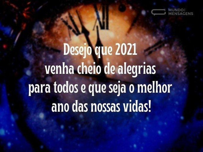 Desejo que 2021 venha cheio de alegrias para todos e que seja o melhor ano das nossas vidas!