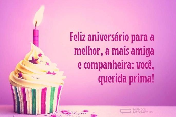 Feliz aniversário para a melhor, a mais amiga e companheira_ você, querida prima!