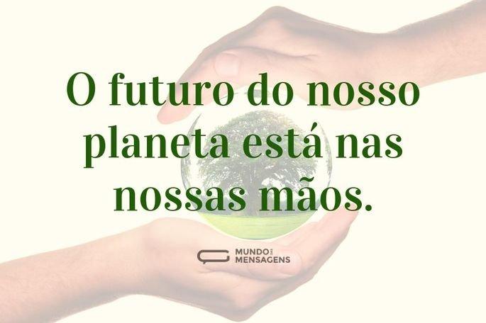 O futuro do nosso planeta