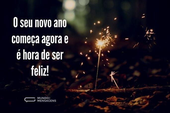 O seu novo ano começa agora e é hora de ser feliz!
