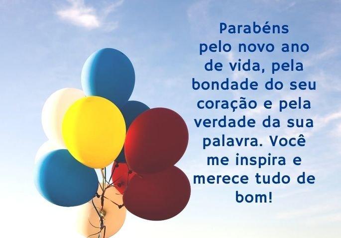 Parabéns pelo novo ano de vida, pela bondade do seu coração e pela verdade da sua palavra. Você me inspira e merece tudo de bom!