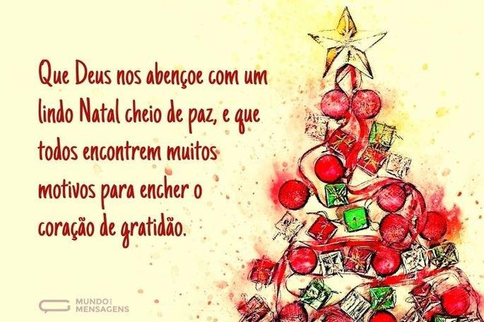 Que Deus nos abençoe com um lindo Natal cheio de paz, e que todos encontrem muitos motivos para encher o coração de gratidão.