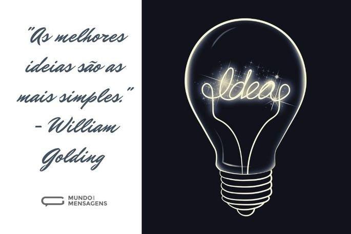 As melhores ideias são as mais simples.