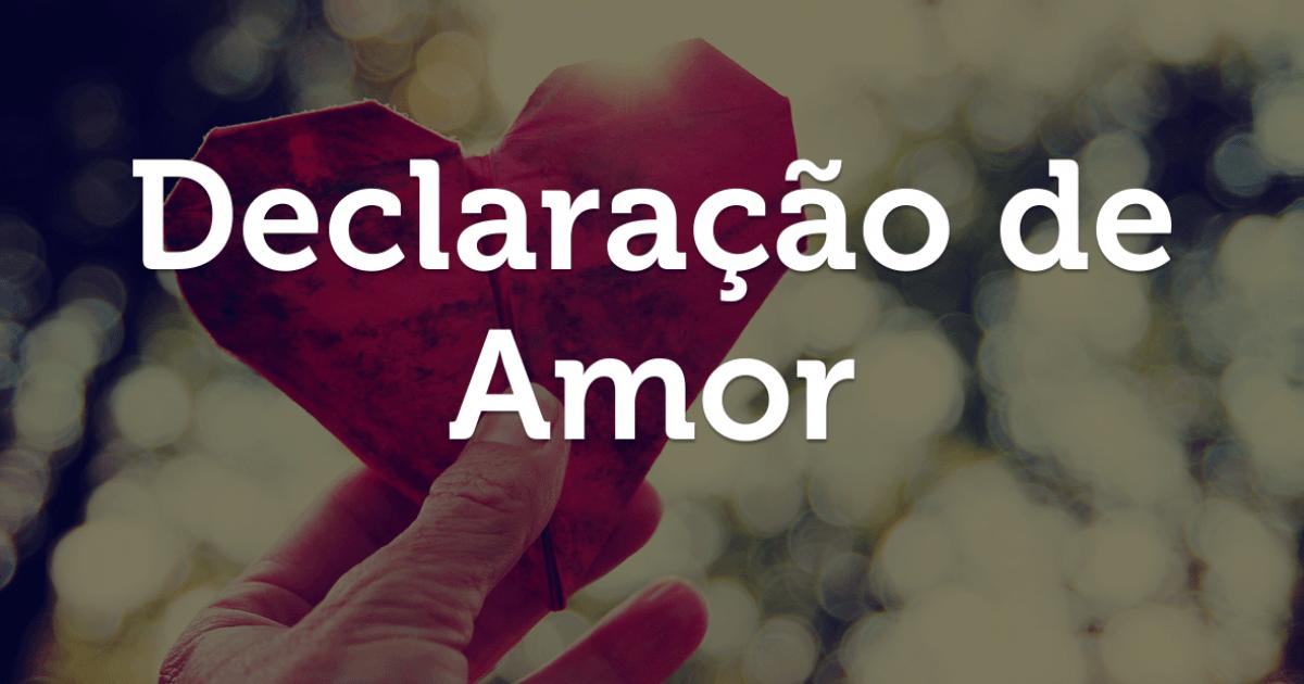 Mensagens De Declaração De Amor Mundo Das Mensagens
