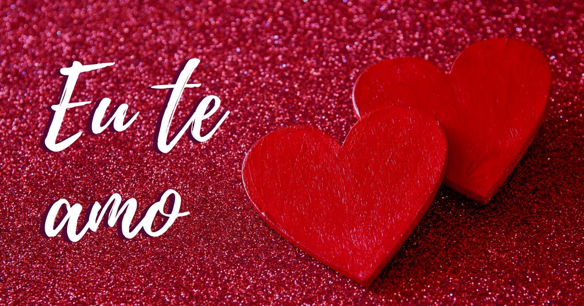 Imagens De Te Amo Para Namorado: Mensagens De Eu Te Amo