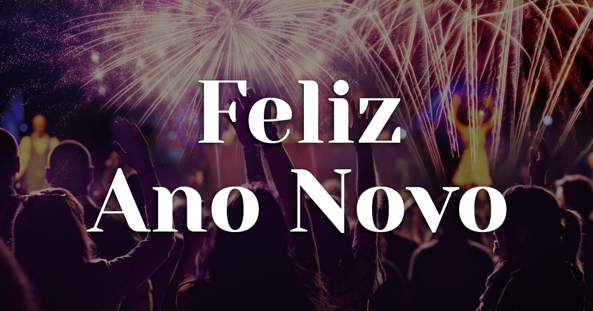 Mensagem De Feliz Ano Novo: Mensagem De Feliz Ano Novo! FELIZ 2018