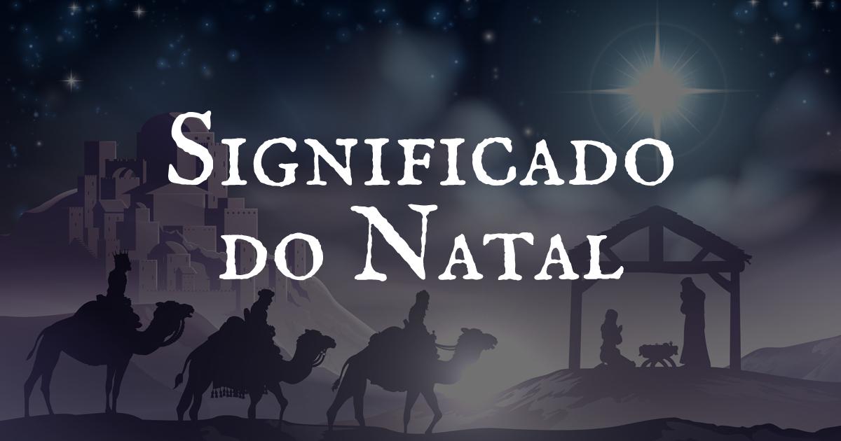 Mensagens De Significado Do Natal Mundo Das Mensagens