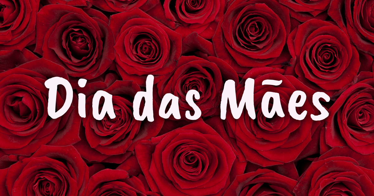 Mensagens Para O Dia Das Mães Mundo Das Mensagens
