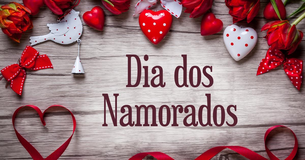 Mensagens Para O Dia Dos Namorados Mundo Das Mensagens