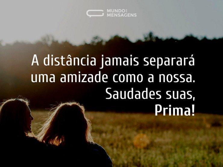 Uma amizade que a distância não separa, prima