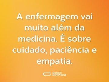 A enfermagem vai muito além da medicina. É sobre cuidado, paciência e empatia.