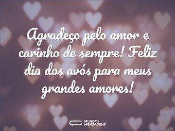 Agradeço pelo amor e carinho de sempre! Feliz dia dos avós para meus grandes amores!