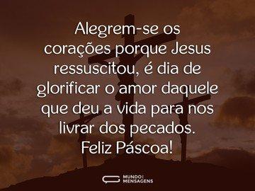 Páscoa é ressurreição, é Jesus, é amor