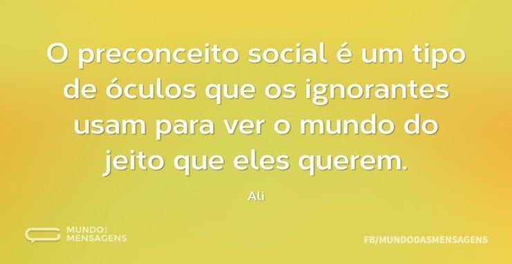 O Preconceito Social é Um Tipo De óculos Mundo Das Mensagens