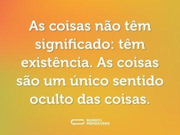 Frases De Fernando Pessoa Mundo Das Mensagens