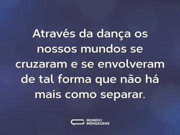 Frases De Dança Página 2 Mundo Das Mensagens