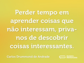 Frases De Carlos Drummond De Andrade Mundo Das Mensagens