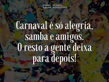 Carnaval, amigos e samba