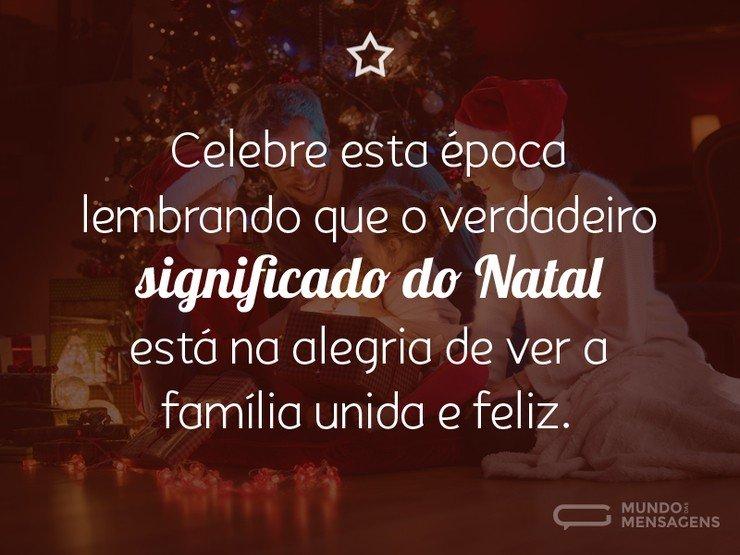 Celebrar O Verdadeiro Significado Do Natal Mundo Das Mensagens