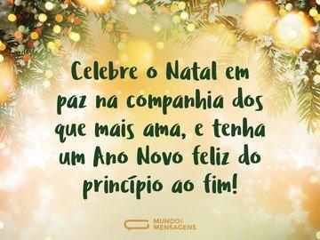Paz para o Natal e felicidade para o Ano Novo