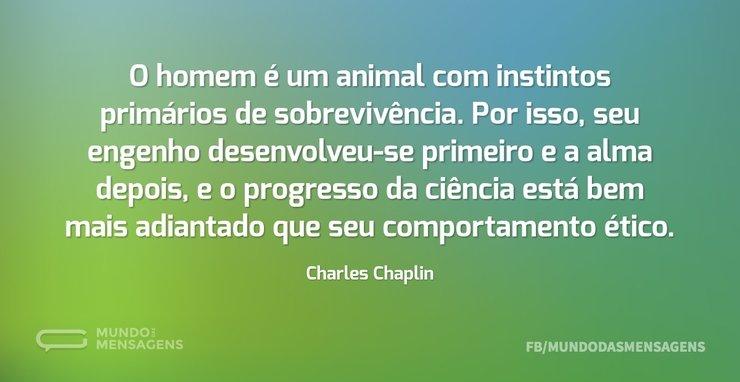 O homem é um animal com instintos primár...