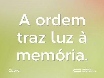 A ordem traz luz à memória.