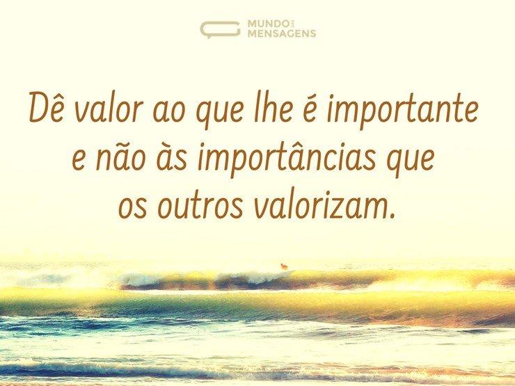 Dê valor ao que é importante