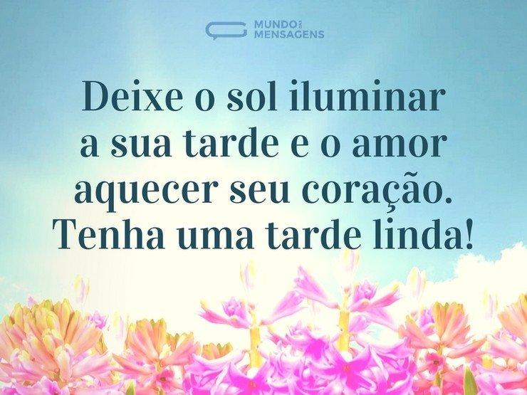 Por Miltinho De Carvalho Uma Mensagem: Que O Sol Ilumine Sua Tarde E O Amor Seu Coração