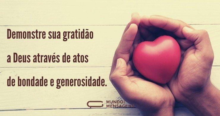 Demonstre sua gratidão a Deus através de...