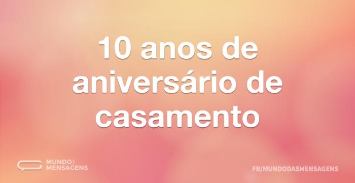 Conhecido Mensagem 10 Anos De Casamento EM01