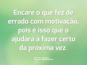Frases De Motivação Pessoal Para Inspirar O Teu Dia Mundo