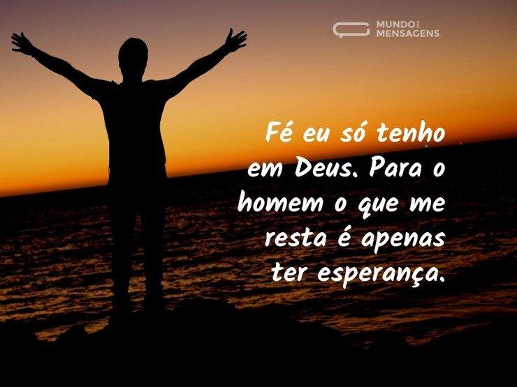 Fé em Deus, esperança para o homem
