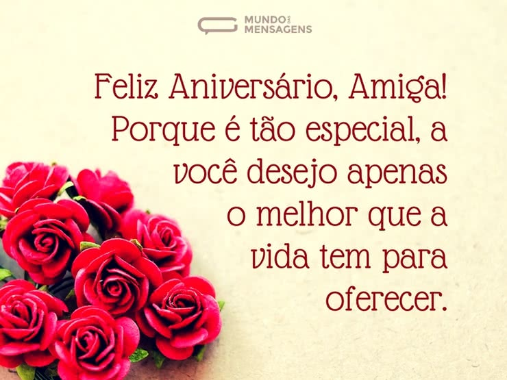 Mensagem De Aniversario Para Amiga Especial: Feliz Aniversário, Amiga Especial