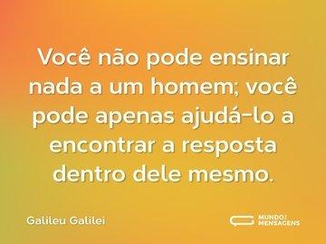 Frases Inteligentes de amor de Galileu Galilei