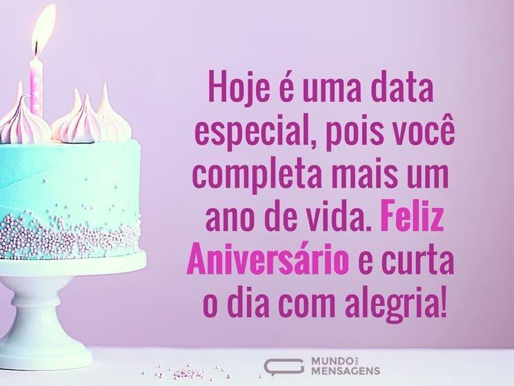Feliz Aniversário e curta o dia com alegria
