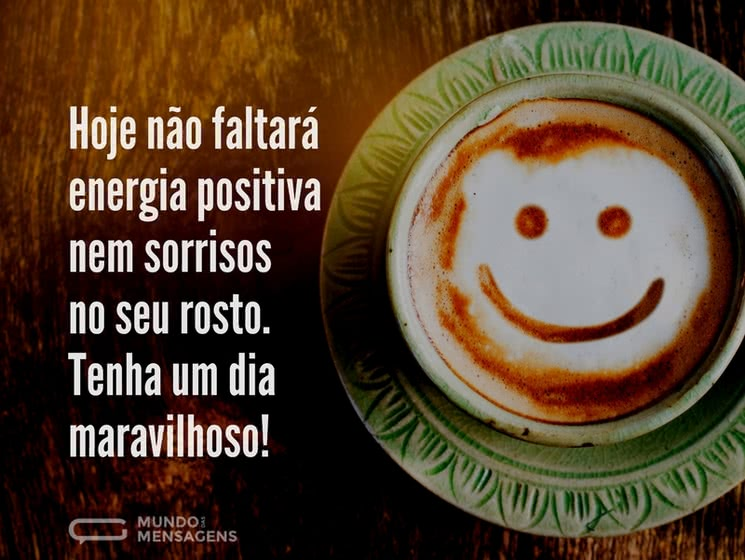 Um Dia Maravilhoso com Energia Positiva