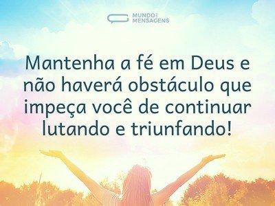 Com fé não há obstáculos
