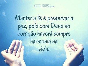 Manter a fé é preservar a paz