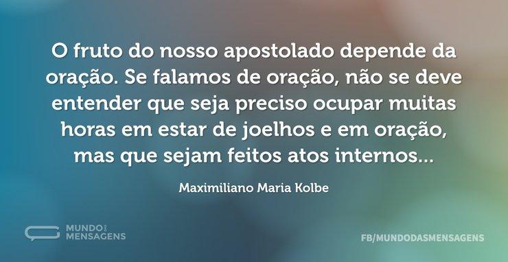 O fruto do nosso apostolado depende da o...