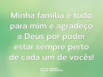 Minha família é tudo para mim e agradeço a Deus por poder estar sempre perto de cada um de vocês!