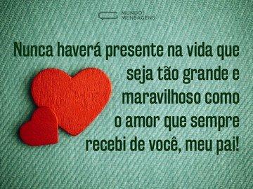 Seu amor é um presente, pai