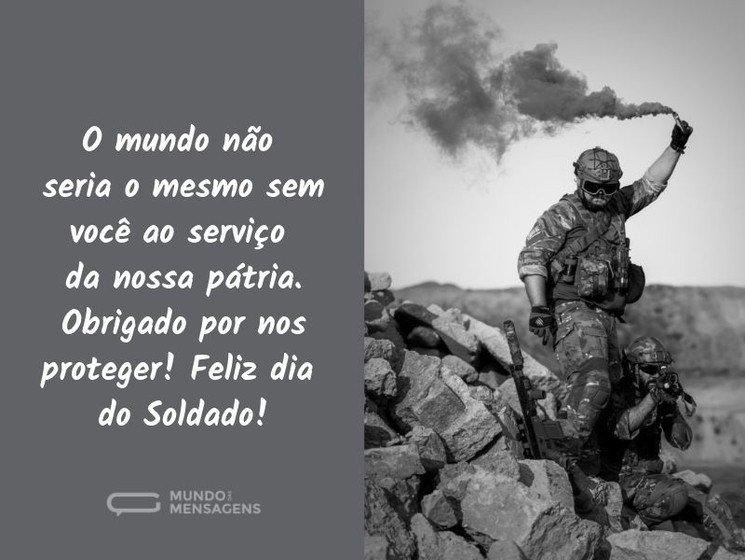 Mensagens E Frases Para O Dia Do Soldado Mundo Das Mensagens