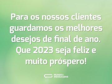 Para os nossos clientes guardamos os melhores desejos de final de ano. Que 2021 seja feliz e muito próspero!