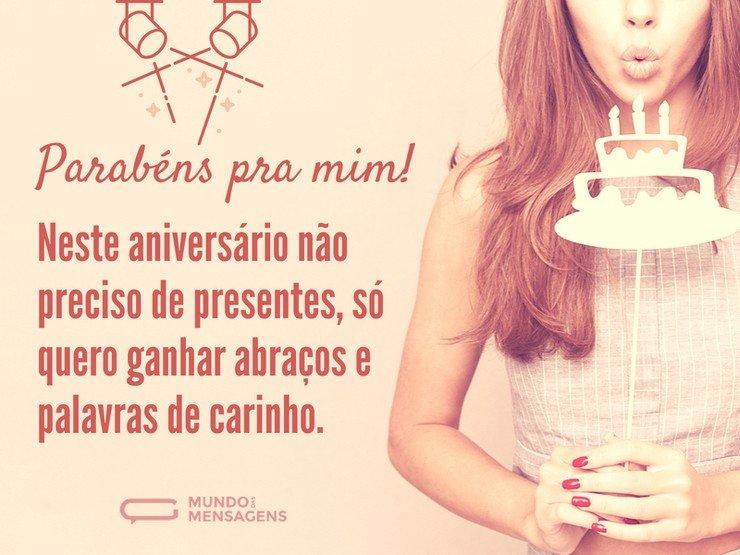Frases Parabens Pra Mim: No Meu Dia, Quero Abraços