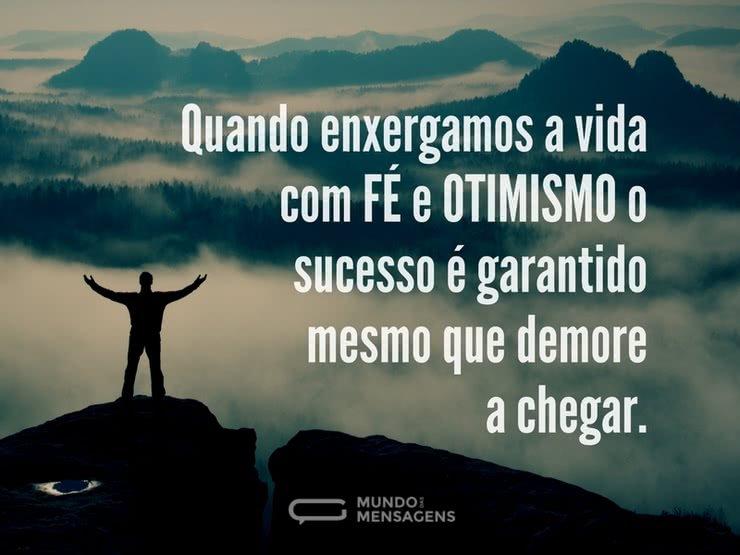 Mensagens De Otimismo: O Sucesso Da Fé