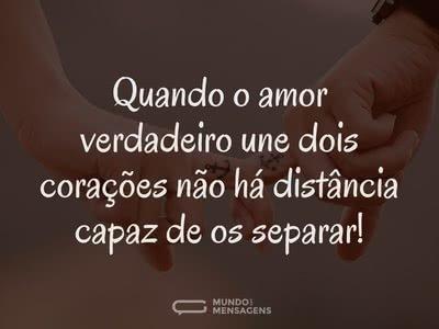 A distância não separa o amor verdadeiro